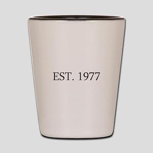 Est 1977 Shot Glass