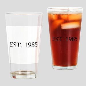Est 1985 Drinking Glass