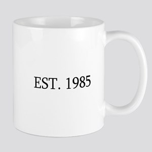 Est 1985 Mugs