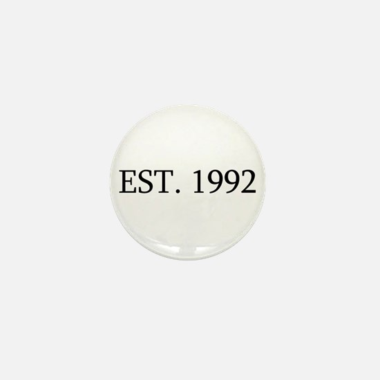 Est 1992 Mini Button