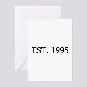 Est 1995 Greeting Cards