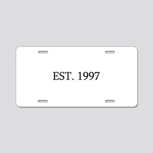 Est 1997 Aluminum License Plate