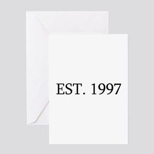 Est 1997 Greeting Cards