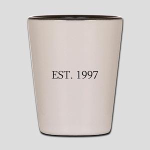 Est 1997 Shot Glass
