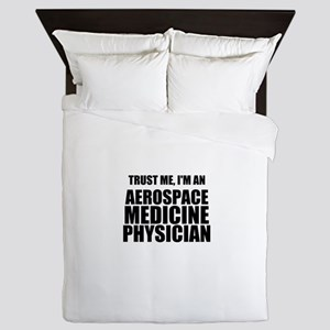 Trust Me, I'm An Aerospace Medicine Physician Quee