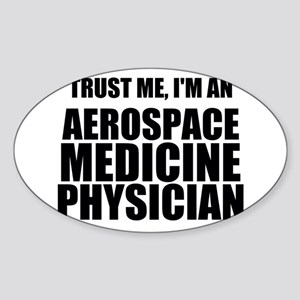 Trust Me, I'm An Aerospace Medicine Physician Stic