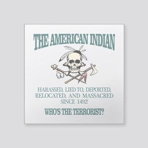 American Indian (Whos The Terrorist) Sticker