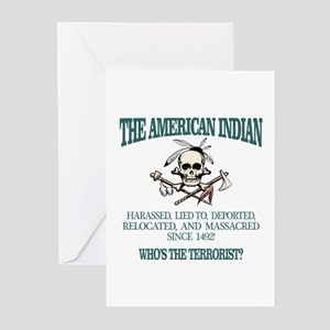 American Indian (Whos The Terrorist) Greeting Card