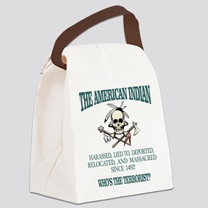 American Indian (Whos The Terrorist) Canvas Lunch