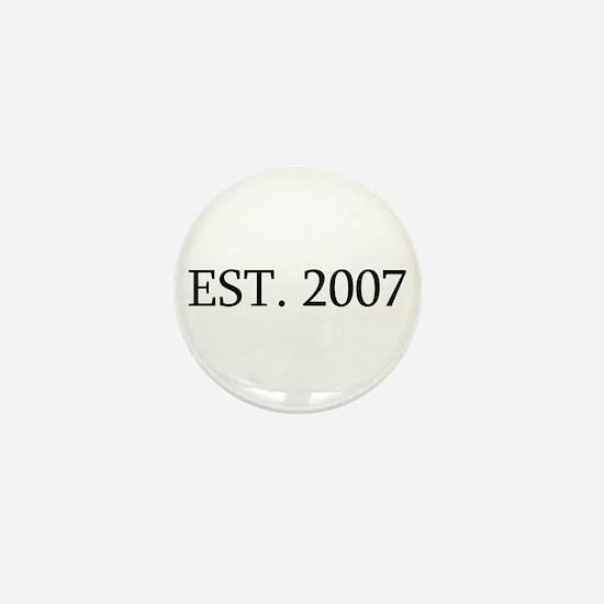 Est 2007 Mini Button