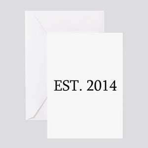 Est 2014 Greeting Cards