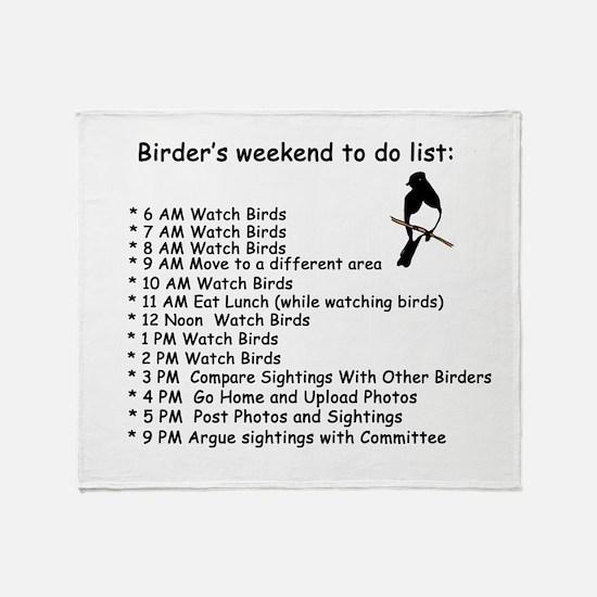 Birders weekend to do list Throw Blanket