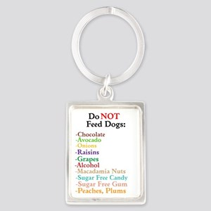 """Do Not Feed Dogs"" Lifesaving Keychain K"