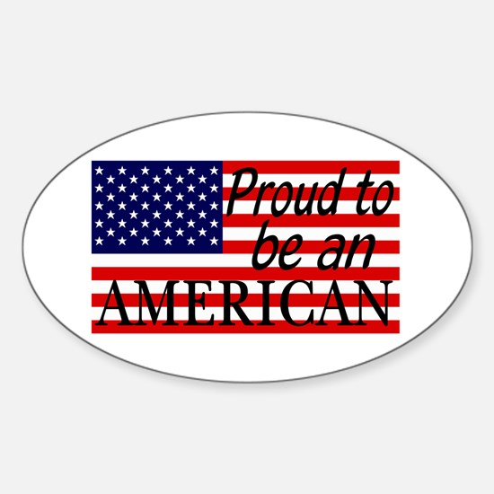 Proud to be an American Gifts Decal