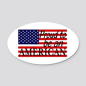 Proud to be an American Gifts Oval Car Magnet