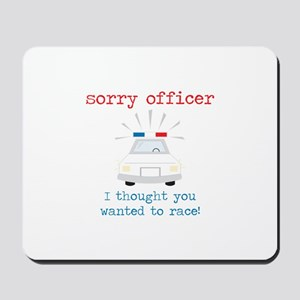 Sorry Officer Mousepad