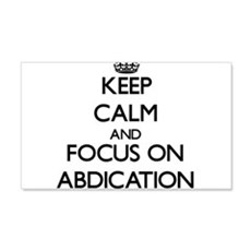 Keep Calm And Focus On Abdication Wall Decal