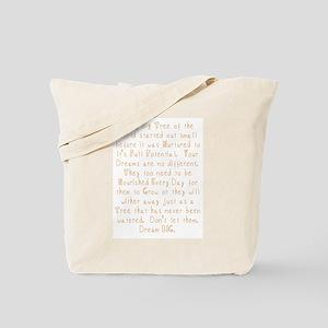 Nurture Your Dreams Tote Bag