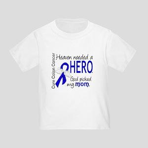 Colon Cancer HeavenNeededHero1.1 Toddler T-Shirt