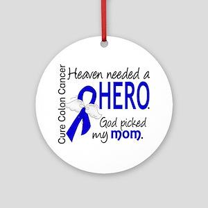 Colon Cancer HeavenNeededHero1.1 Ornament (Round)
