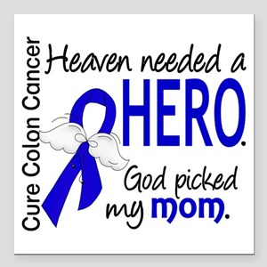 "Colon Cancer HeavenNeede Square Car Magnet 3"" x 3"""