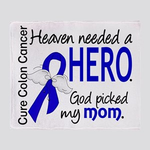 Colon Cancer HeavenNeededHero1.1 Throw Blanket