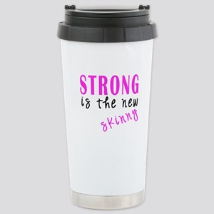 Strong Is The New Skinny light Travel Mug