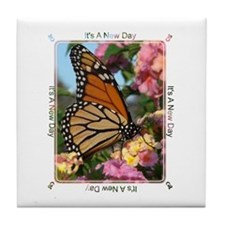 Its A New Day Tile Coaster