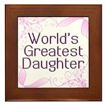 World's Greatest Daughter Framed Tile