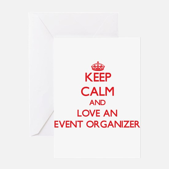 Keep Calm and Love an Event Organizer Greeting Car
