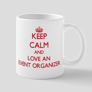 Keep Calm and Love an Event Organizer Mugs