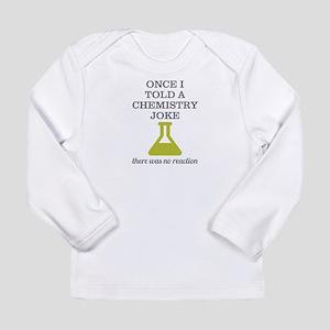 Chemistry Joke Long Sleeve Infant T-Shirt