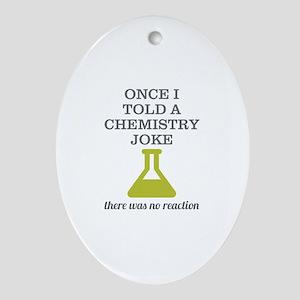 Chemistry Joke Ornament (Oval)