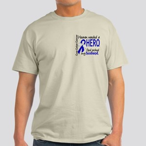 Colon Cancer HeavenNeededHero1 Light T-Shirt