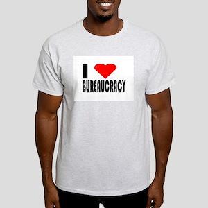 I Love Bureaucracy Light T-Shirt