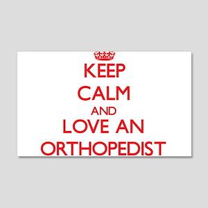 Keep Calm and Love an Orthopedist Wall Decal