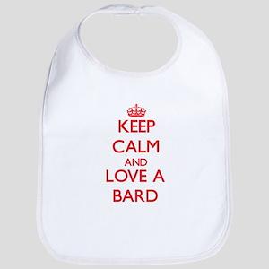 Keep Calm and Love a Bard Bib
