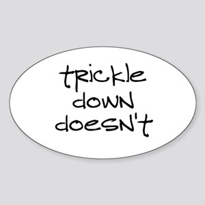 Trickle Down Sticker (Oval)