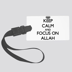 Keep Calm And Focus On Allah Luggage Tag