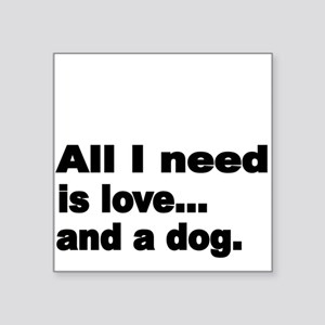 All I need is love Sticker