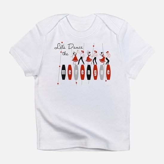 Lets Dance the Merengue Infant T-Shirt
