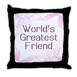 World's Greatest Friend Throw Pillow