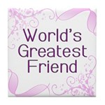 World's Greatest Friend Tile Coaster