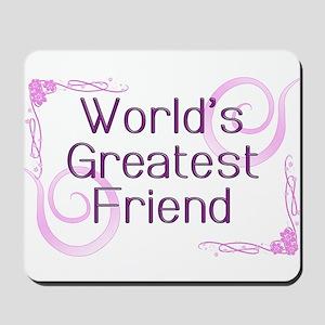World's Greatest Friend Mousepad