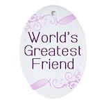 World's Greatest Friend Oval Ornament