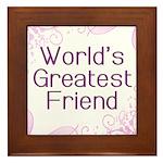 World's Greatest Friend Framed Tile