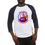 Peace Through Superior Firepower Baseball Jersey