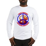 Peace Through Superior Firepower L Sleeve T-Shirt