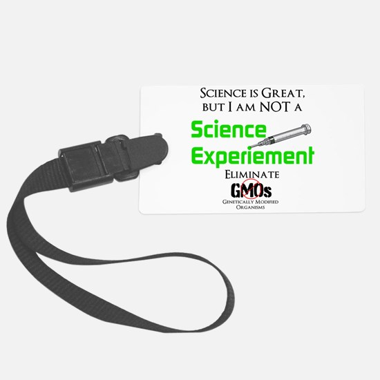 Science, not GMO Luggage Tag