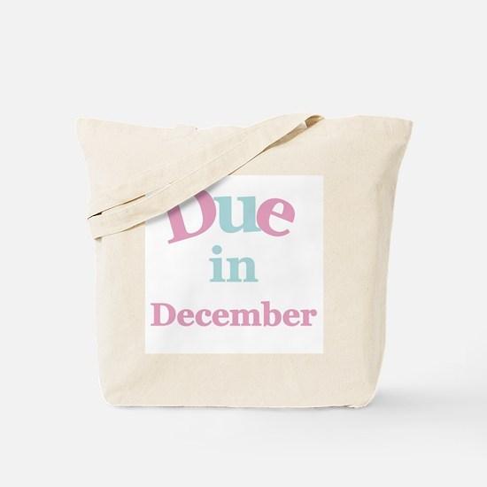 Pink Due in December Tote Bag
